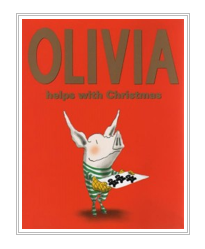 """Olivia Helps WIth Christmas""($13 @ AMAZON)"